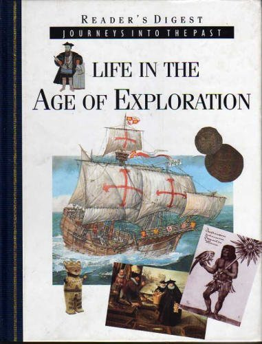 Life in the Age of Exploration