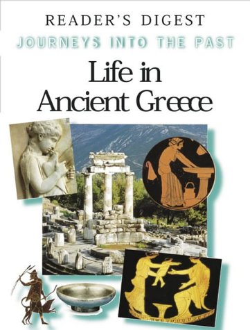 9780276421297: Journeys into the Past - Life in Ancient Greece