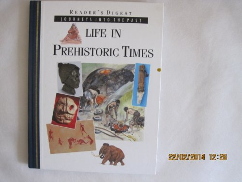 9780276421327: Life in prehistoric times (Journeys into the past)