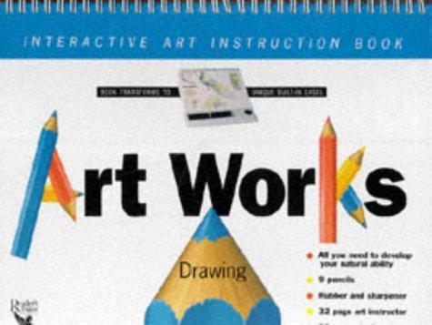 Art Works - Drawing: Interactive Art Instruction Book: Reader's Digest