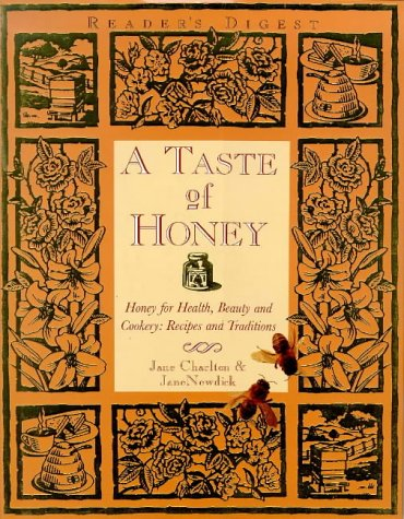 9780276421853: A Taste of Honey: Honey for Health, Beauty and Cookery - Recipes and Traditions