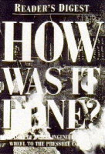9780276421921: How Was it Done?: Story of Human Ingenuity Through the Ages