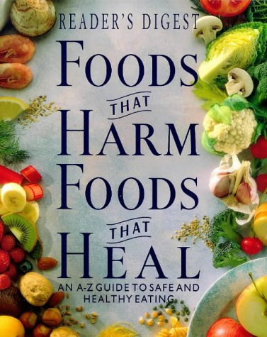9780276421938: Foods That Harm, Foods That Heal