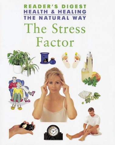 STRESS FACTOR (HEALTH HEALING THE NATURAL WAY S.) (0276422635) by READER'S DIGEST ASSOCIATION