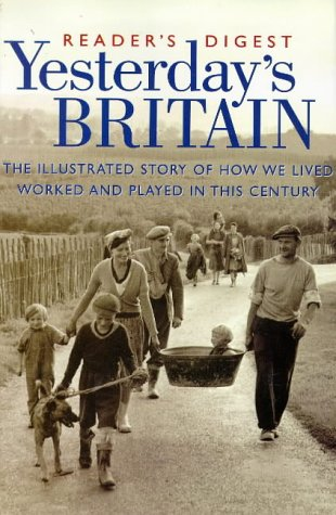 Yesterday's Britain: Dilwyn Porter; Reader's