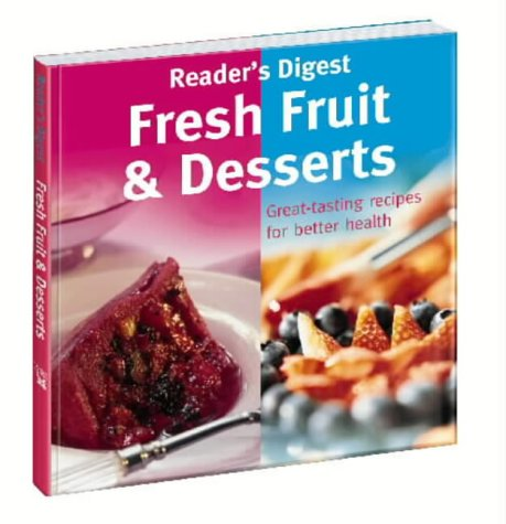 9780276424212: Fresh Fruit and Desserts (Eat Well, Live Well S.)