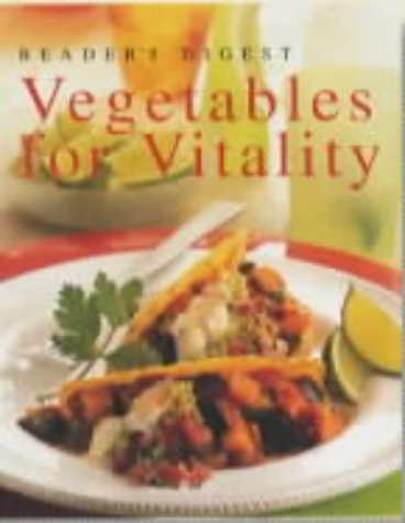 Vegetables for Vitality (Eat Well, Live Well: Reader's Digest