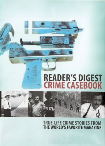 9780276424953: Crime Casebook: True-Life Crime Stories from the World's Favorite Magazine