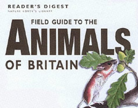 9780276425035: Field Guide to the Animals of Britain (Nature Lover's Library)