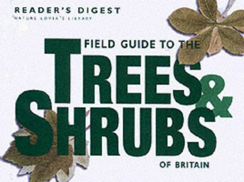 9780276425073: Field Guide to the Trees and Shrubs of Britain (Nature Lover's Library)