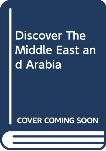 9780276425226: Discover The Middle East and Arabia
