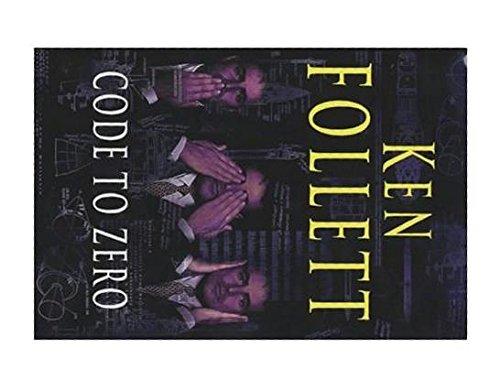 Reader's Digest Condensed Books: Code To Zero,: KEN FOLLETT