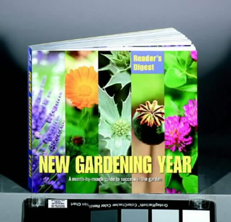 9780276425691: New Gardening Year: A Month-by-month Guide to Success in the Garden (Readers Digest)