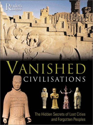 9780276426582: Vanished Civilizations (Readers Digest)