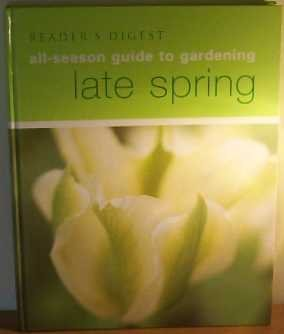 9780276427084: Reader's Digest All-Season Guide to Gardening : Late Spring