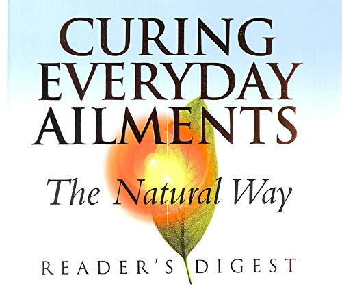 9780276427190: Curing Everyday Ailments the Natural Way