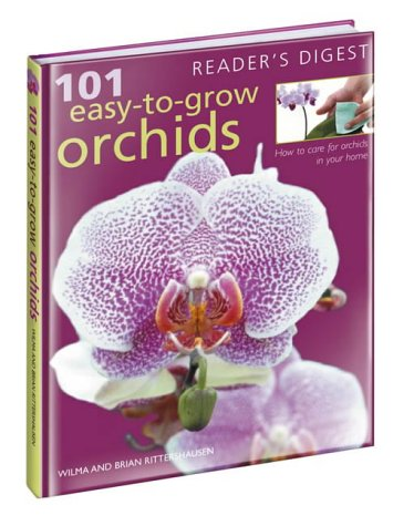 101 Easy-to-grow Orchids: Ritterhausen, Wilma