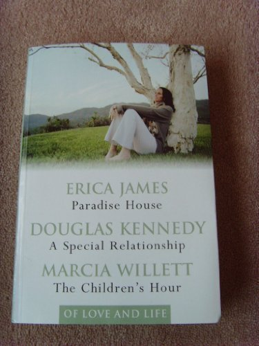 PARADISE HOUSE, A SPECIAL RELATIONSHIP, THE CHILDREN'S: DOUGLAS KENNEDY, MARCIA
