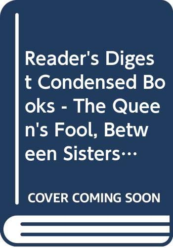 9780276428722: Readers Digest Condensed Books - The Queens Fool, Between Sisters, Safe Har
