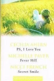 PS, I Love You: Fever Hill: Secret: Cecelia: Paver, Michelle: