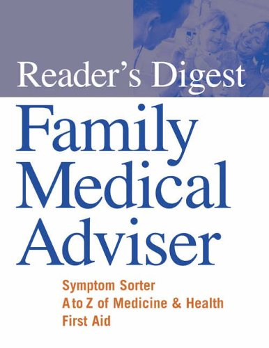 """Reader's Digest"" Family Medical Adviser: Reader's Digest"