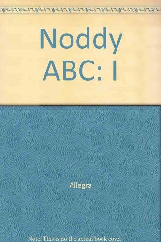 """9780276429071: Noddy ABC: """"I"""""""