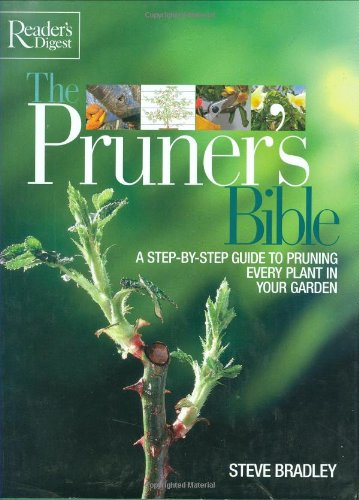 9780276429453: The Pruner's Bible