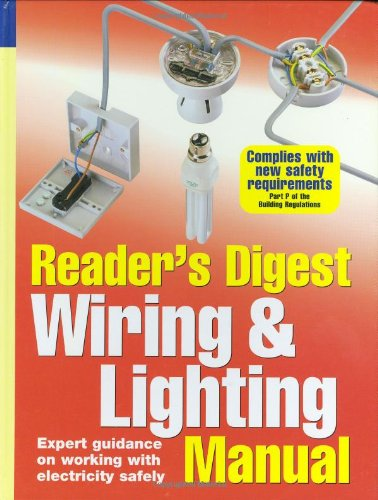 9780276440793: Wiring and Lighting Manual: Expert Guidance on Working with Electricity Safely