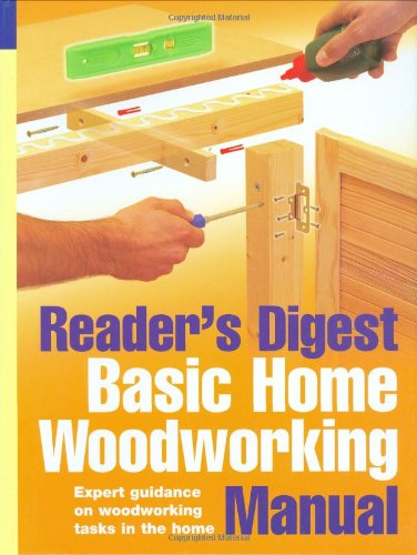 9780276440816: Basic Home Woodworking Manual (Reader's Digest)