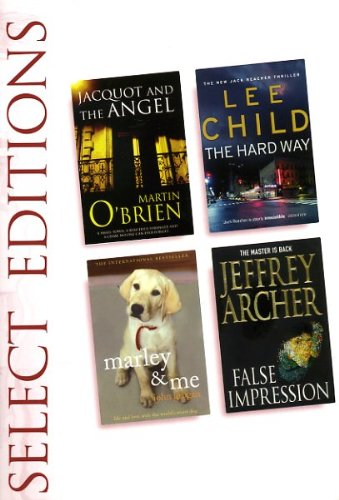 9780276441066: READER\'S DIGEST SELECT EDITION; JACQUOT AND THE ANGEL, THE HARD WAY, MARLEY AND ME, FALSE IMPRESSION