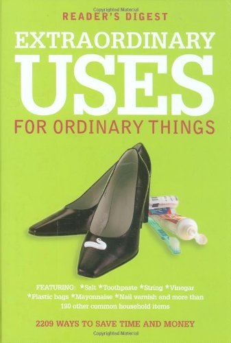 9780276441950: Extraordinary Uses for Ordinary Things: 2, 209 Ways to Save Money and Time