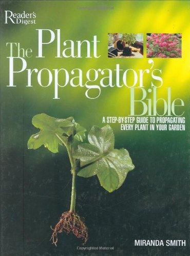 9780276442070: The Plant Propagator's Bible