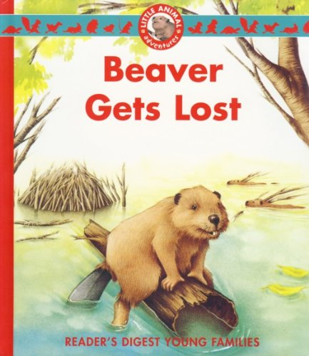 9780276442353: Beaver Gets Lost (Young Families)