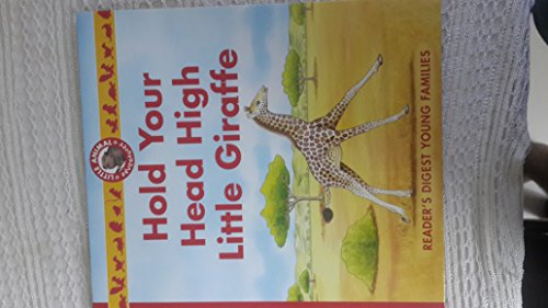 9780276442407: Hold Your Head High Little Giraffe (Little Animal Adventures)