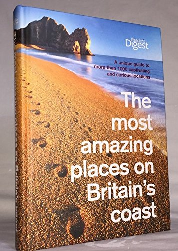 9780276443374: The Most Amazing Places on Britain's Coast