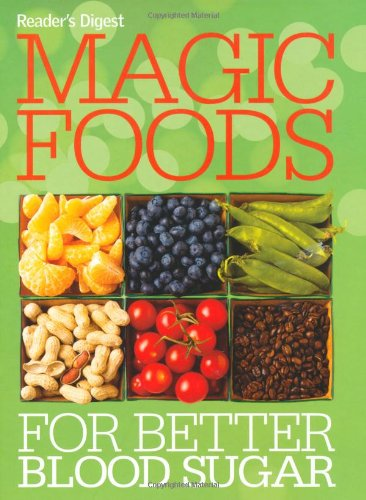 9780276443398: Magic Foods for Better Blood Sugar