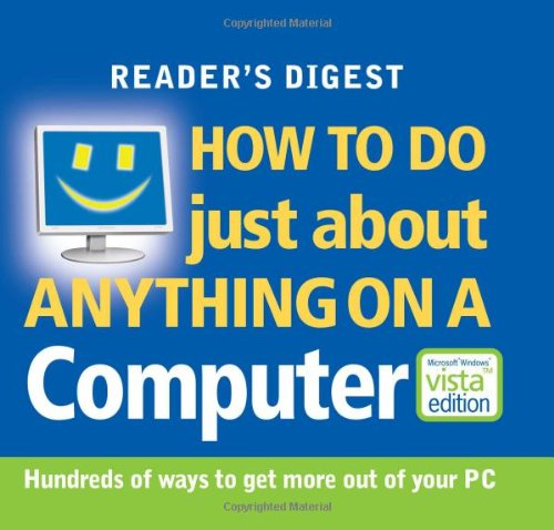 How to Do Just About Anything on a Computer (0276444272) by Readers Digest