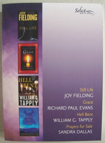 9780276444371: Select Editions: Still Life, Grace, Hell Bent, Prayers for Sale (Vol 5)