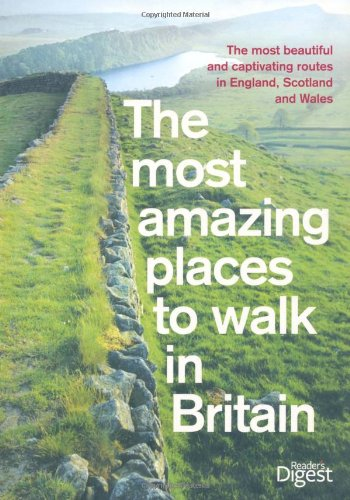 9780276444975: The Most Amazing Places to Walk in Britain