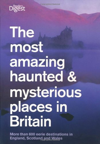9780276445453: Most Amazing Haunted and Mysterious Places in Britain