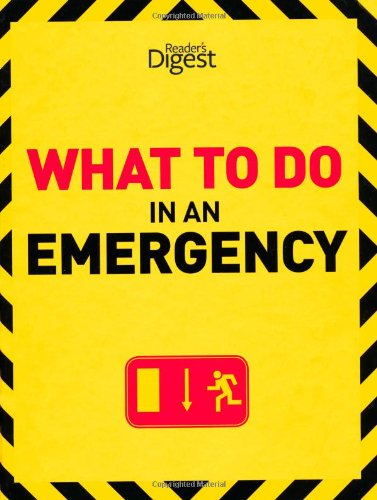 9780276445484: What to Do in an Emergency