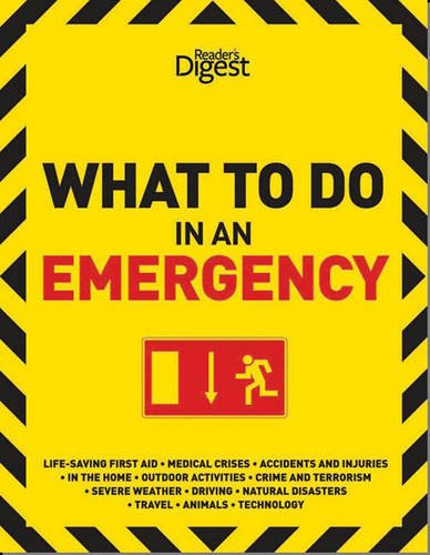 9780276445521: What to Do in An Emergency (Readers Digest)