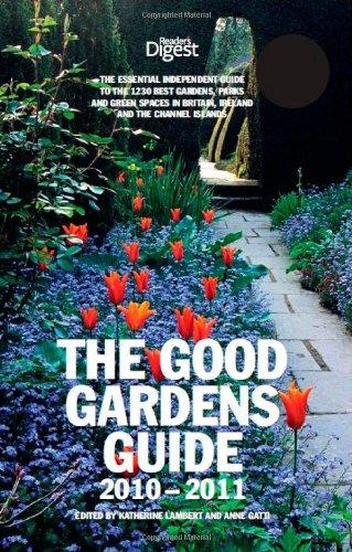 The good gardens guide 2010-2011: anne gatti: 9780276445811.
