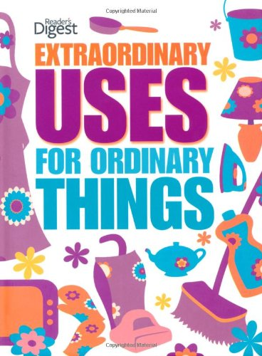 9780276445835: Extraordinary Uses for Ordinary Things