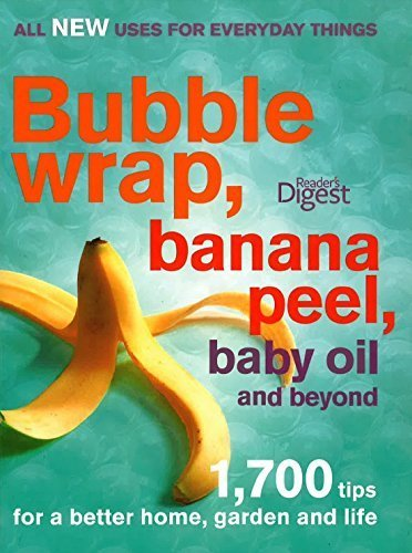 9780276445880: Bubble wrap, banana peel, baby oil and beyond