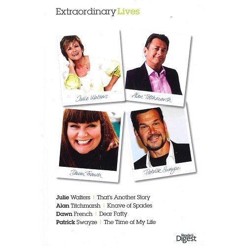 9780276446504: Extraordinary Lives: Julie Walters, Alan Titchmarsh, Dawn French and Patrick Swayze Book