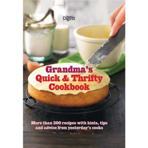 Grandma's Quick & Thrifty Cookbook. (9780276446528) by Reader's Digest