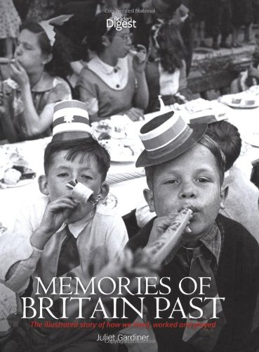 9780276446634: Memories of Britain Past: the Illustrated Story of How We Lived, Worked and Played