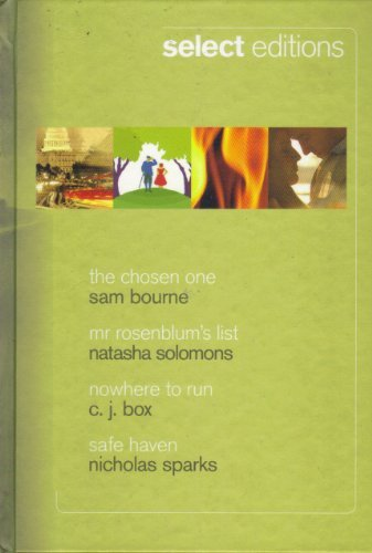 9780276446689: Select Editions, The Chosen One, Mr Rosenblum's List, Nowhere to run, Safe Haven
