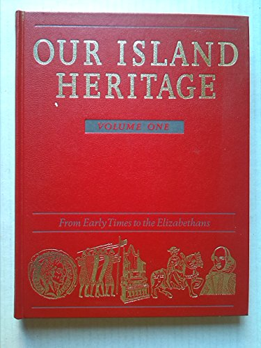 9780276489426: Our Island Heritage: v. 1
